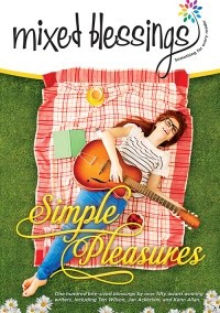 Mixed Blessings—Simple Pleasures