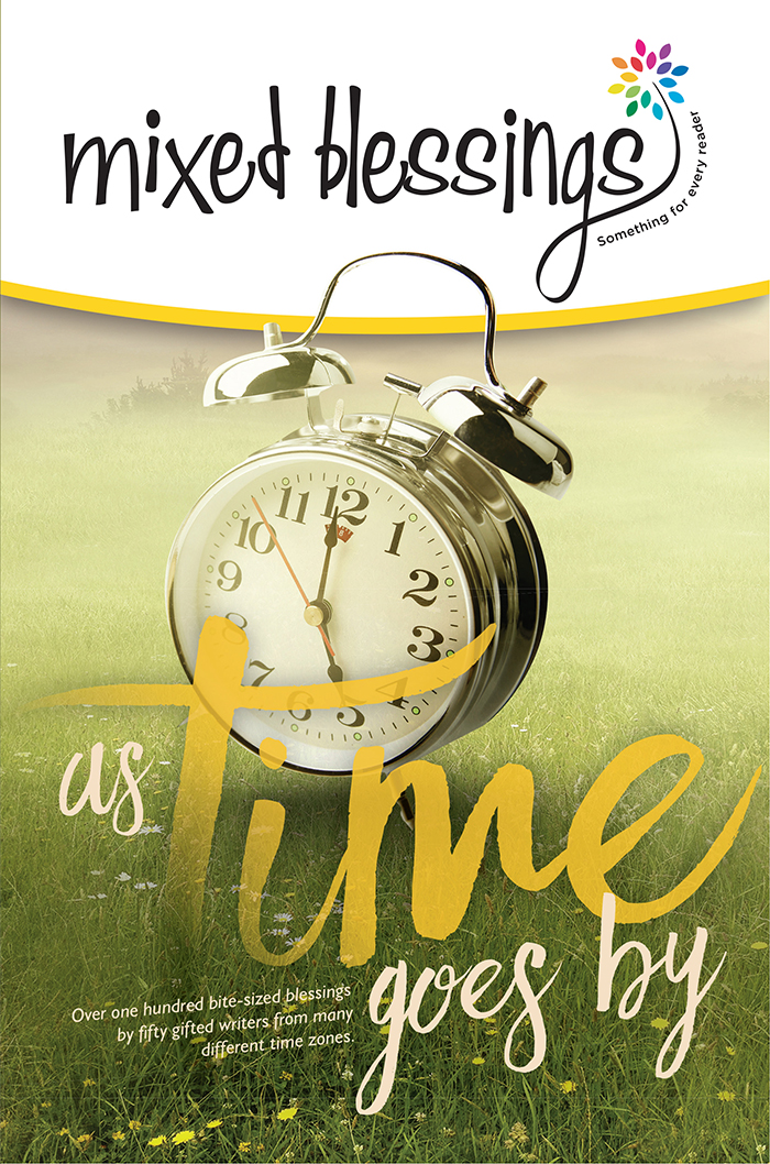 Mixed Blessings—As Time Goes By